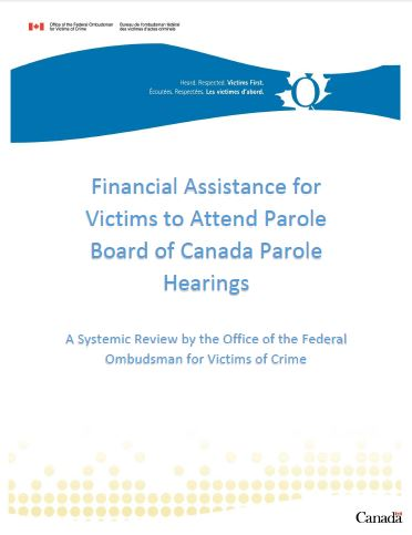 Financial Assistance for Victims to Attend Parole Board of Canada Parole Hearings